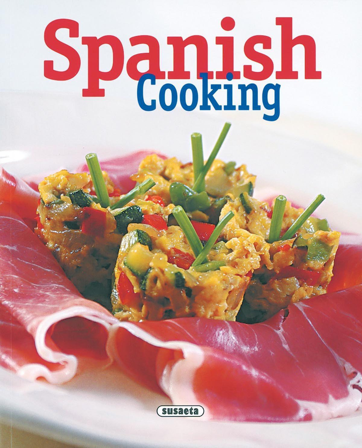 Spanish Cooking por Vv.aa.