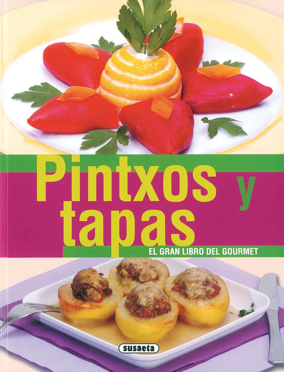 Pintxos Y Tapas por Vv.aa.