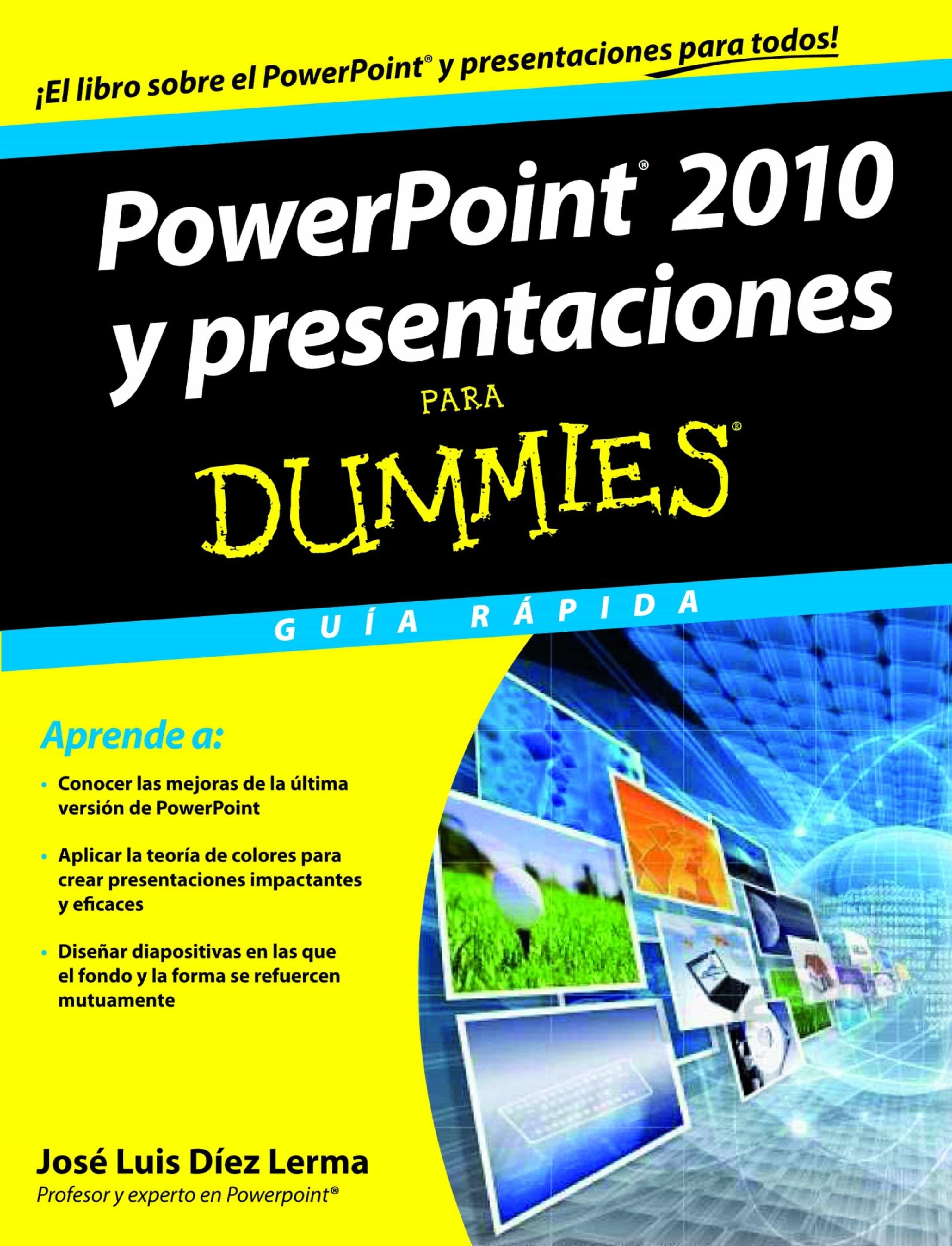 POWERPOINT 2010 Y PRESENTACIONES PARA DUMMIES EBOOK | JOSE LUIS DIEZ ...