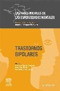 Las Fases Iniciales De Las Enfermedades Mentales: Trastornos Bipo Lares por Jose Luis Vazquez Barquero