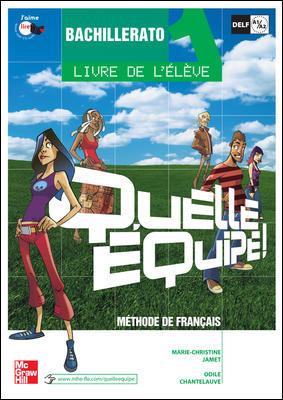 Quelle Equipe! 1: Livre De L Eleve (bachillerato) por Vv.aa. epub