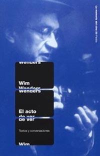 el acto de ver: textos y conversaciones-wim wenders-9788449317187