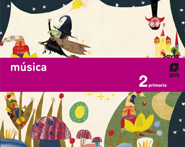 MÚSICA 2º EDUCACION PRIMARIA SAVIA ED 2015 | VV.AA