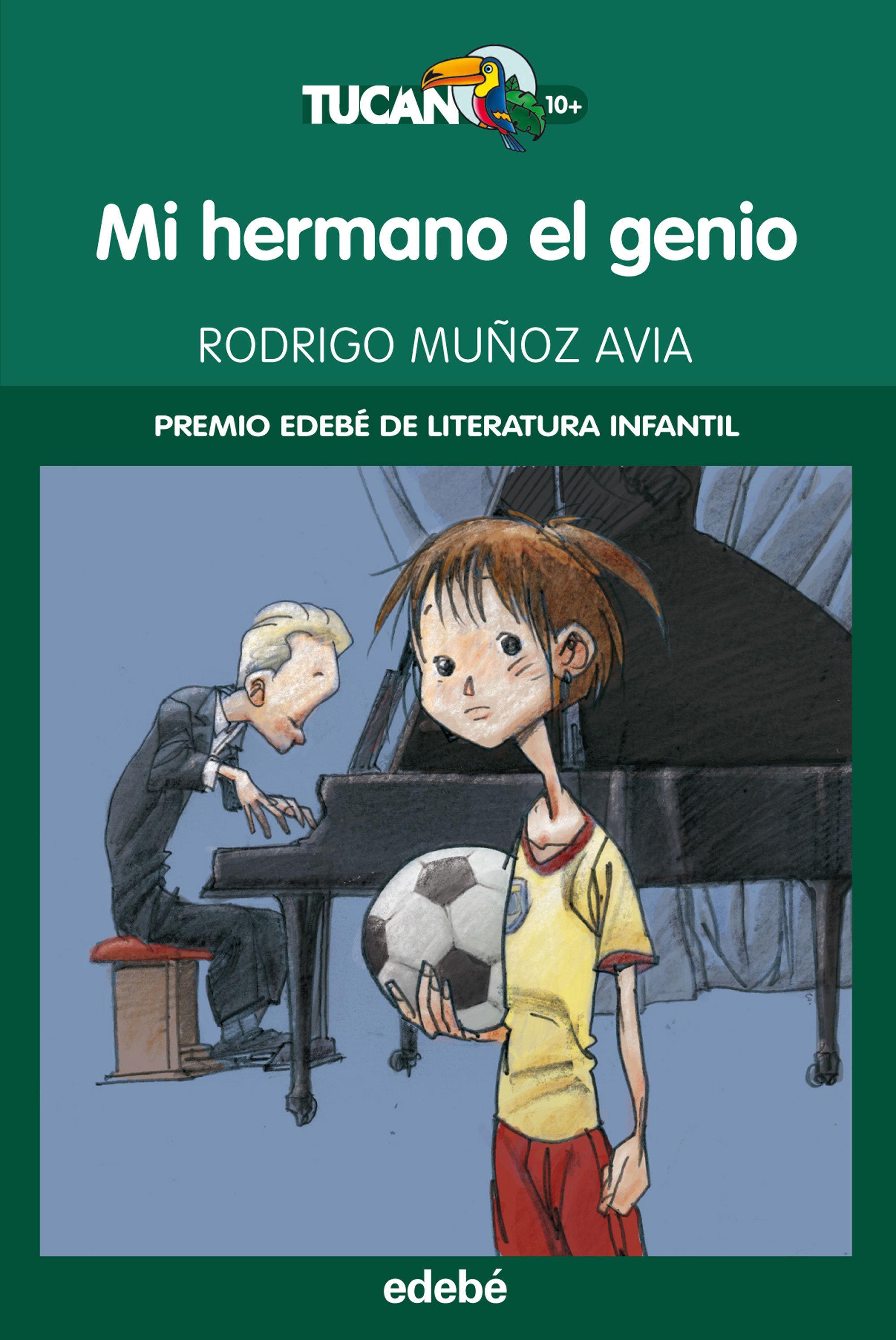 Mi Hermano El Genio   por Rodrigo Muñoz Avia