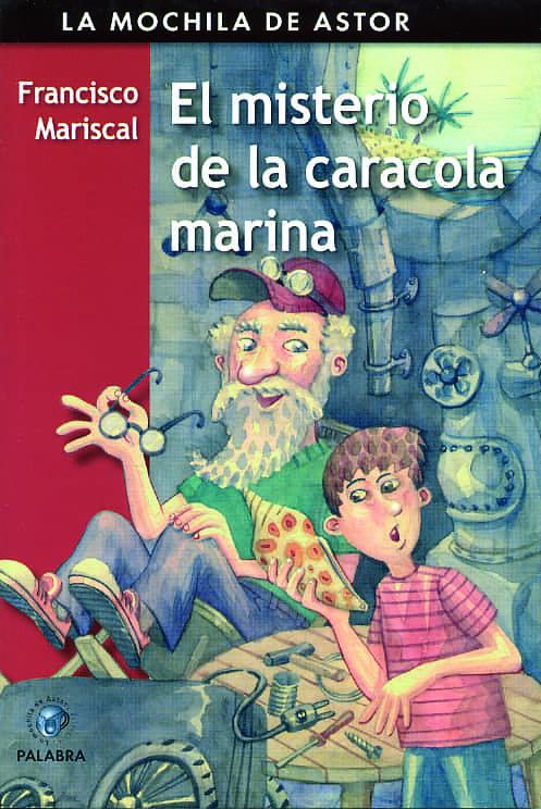 El Misterio De La Caracola Marina por Francisco Mariscal