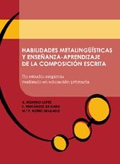 Habilidades Metalinguisticas Y Enseñanza-aprendizaje De La Compos Icion Escrita por Vv.aa.
