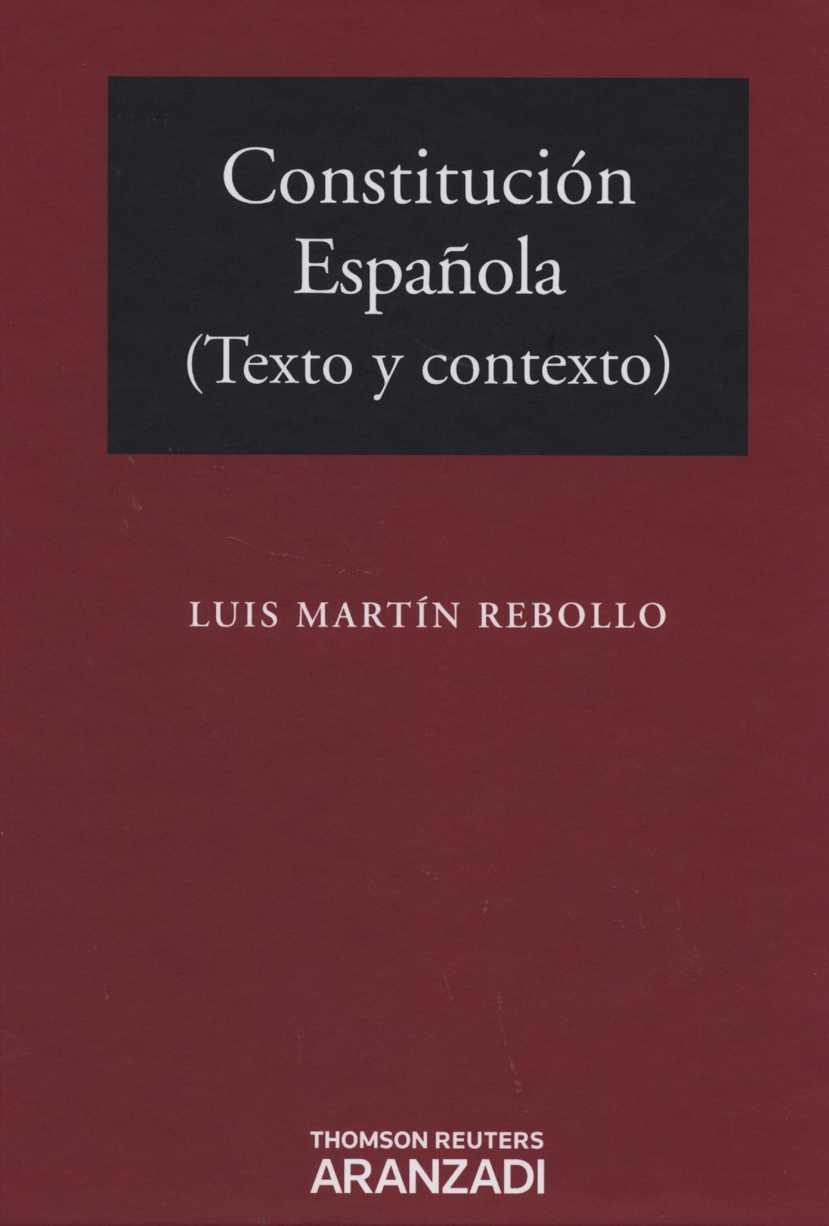CONSTITUCION ESPAÑOLA (TEXTO Y CONTEXTO) | LUIS MARTIN
