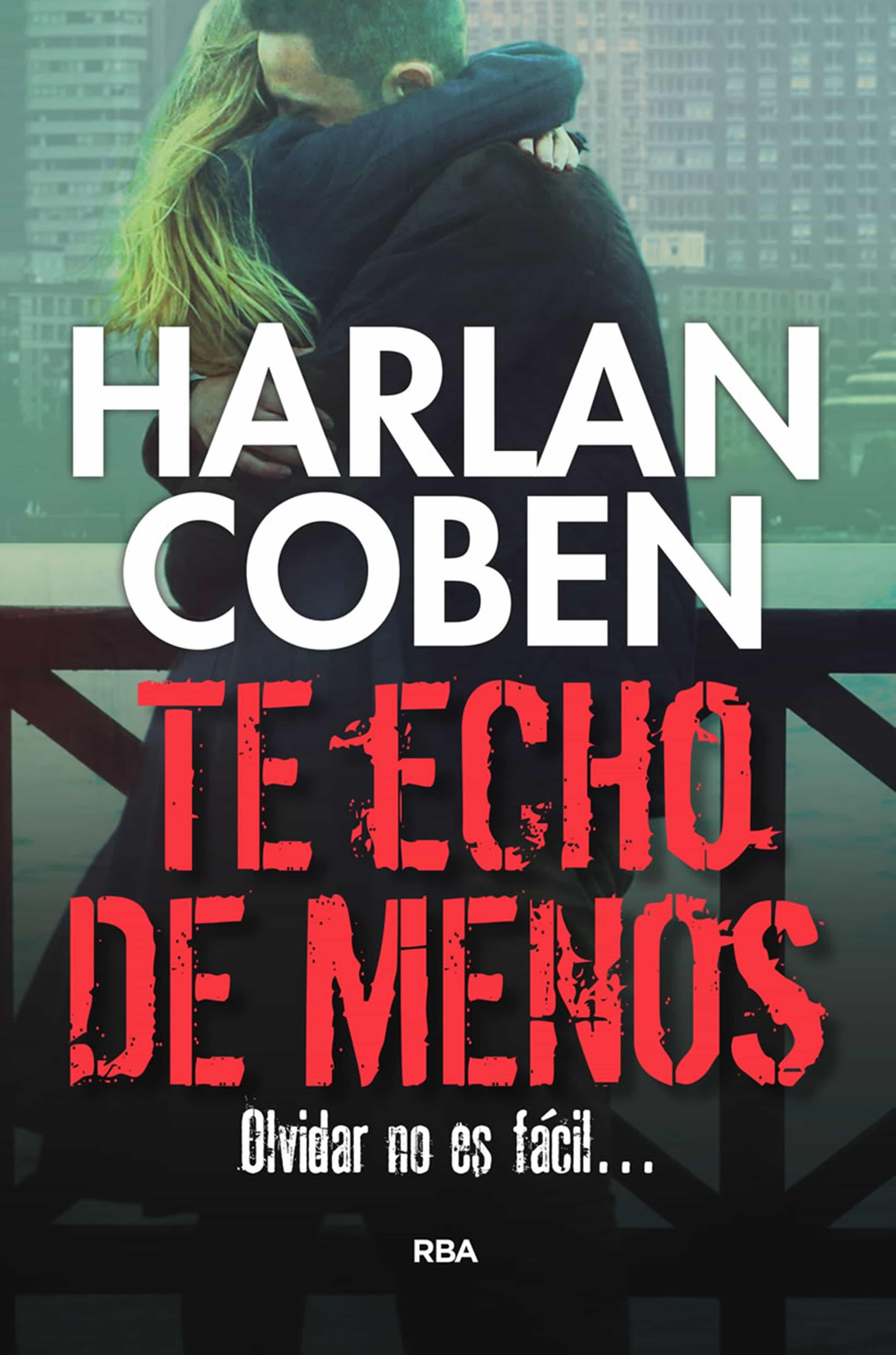 Te Echo De Menos   por Harlan Coben