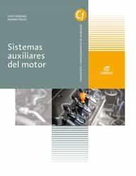 Sistemas Auxiliares Del Motor (grado Medio Electromecánica De Vehículos Automóviles)  Ed 2018 por Vv.aa.