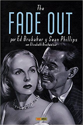 The Fade Out / Fundido A Negro por Ed Brubaker;                                                           Sean Phillips
