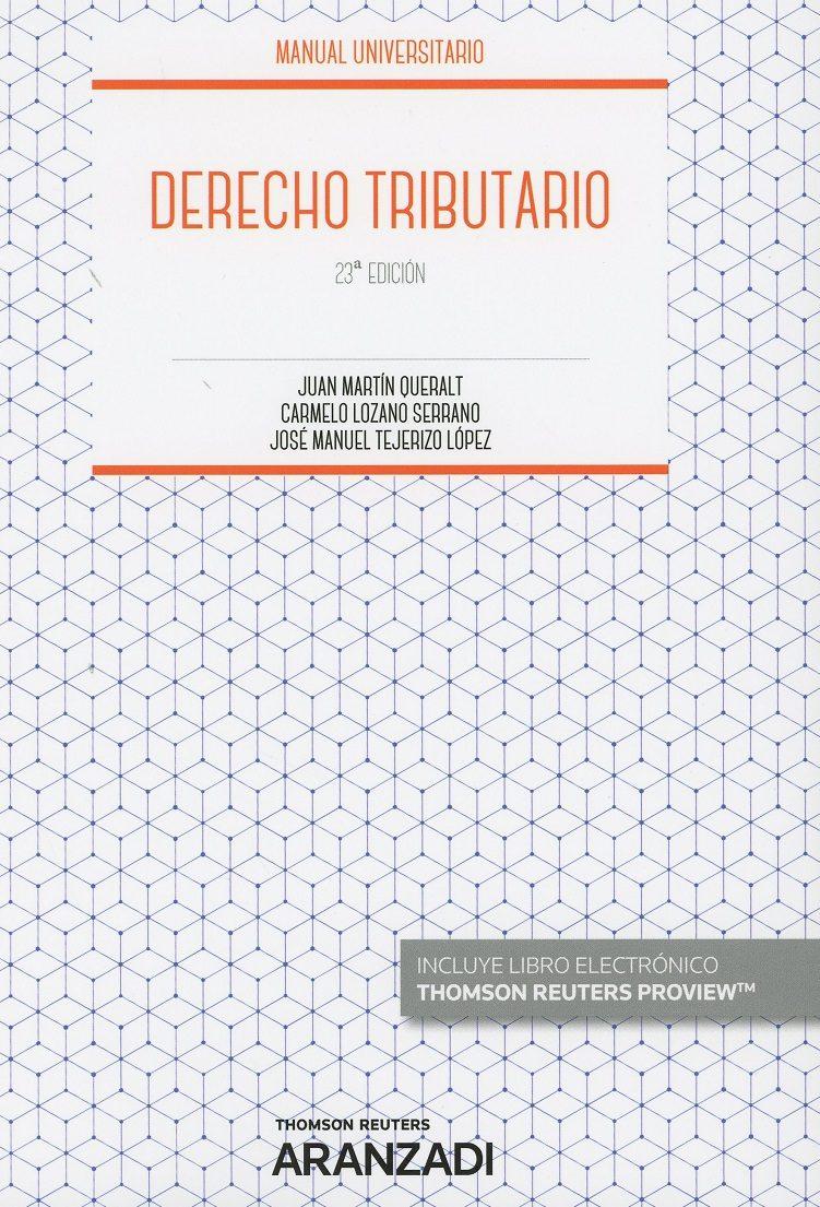 Derecho Tributario (23ª Ed.) por Lozano Serrano Carmelo