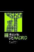 Historia De Madrid por Fidel Revilla;                                                                                    Rosalia Ramos epub