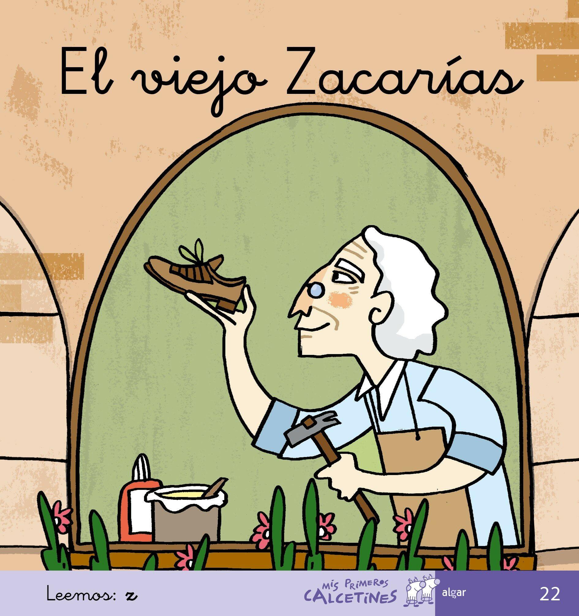 El Viejo Zacarias (mis Primeros Calcetines; 22) (mayusculas) por Teresa Soler epub