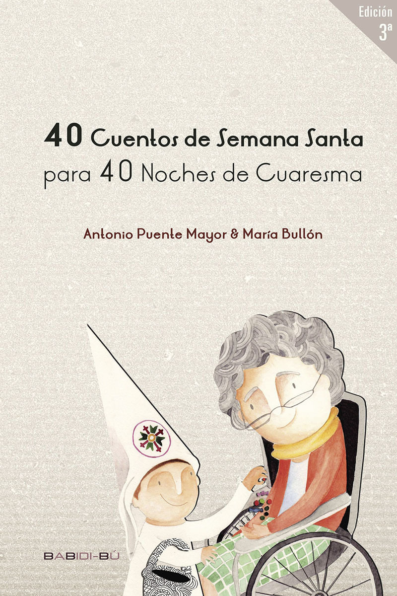 40 Cuentos De Semana Santa Para 40 Noches De Cuaresma por Antonio Puente Mayor