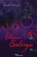deseo salvaje-sarah mccarty-9788496952287