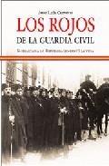 Los Rojos De La Guardia Civil: Su Lealtad A La Republica Les Cost O La Vida por Jose Luis Cervero Gratis