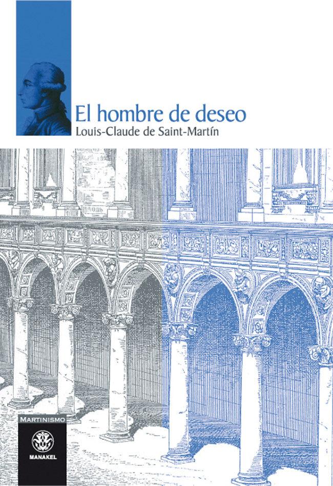 El Hombre De Deseo por Louis-claude De Saint Martin Gratis