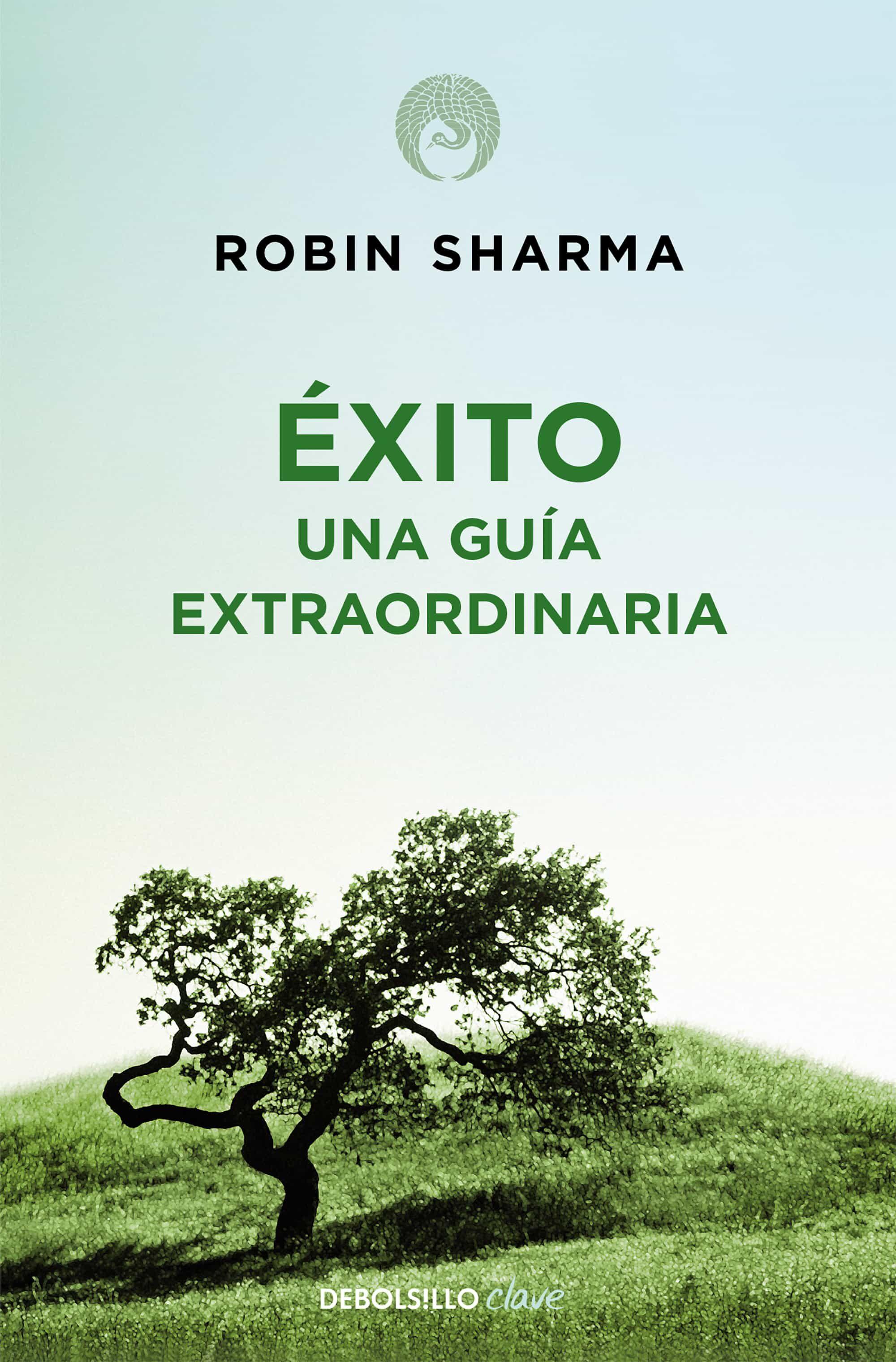 EXITO: UNA GUIA EXTRAORDINARIA | ROBIN S. SHARMA | Comprar libro ...