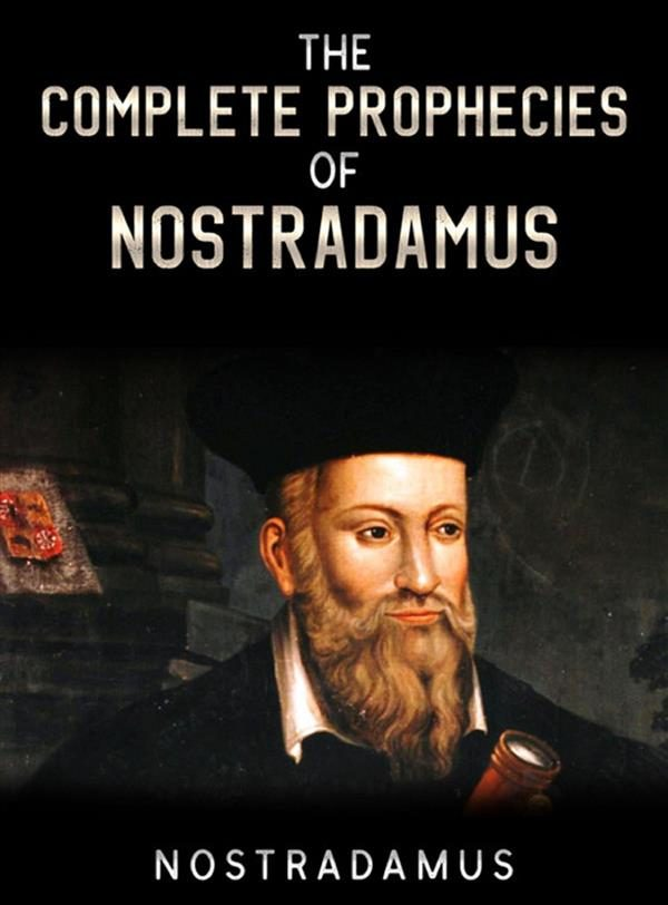«The Complete Prophecies Of Nostradamus»: por Nostradamus 978-8892694187 MOBI FB2