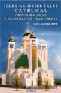 Iglesias Orientales Catolicas por Luis Glinka epub