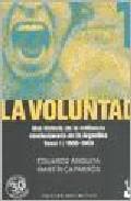 La Voluntad (5 Vols) por Eduardo Anguita