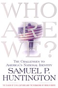 Who Are We por Samuel Huntington epub