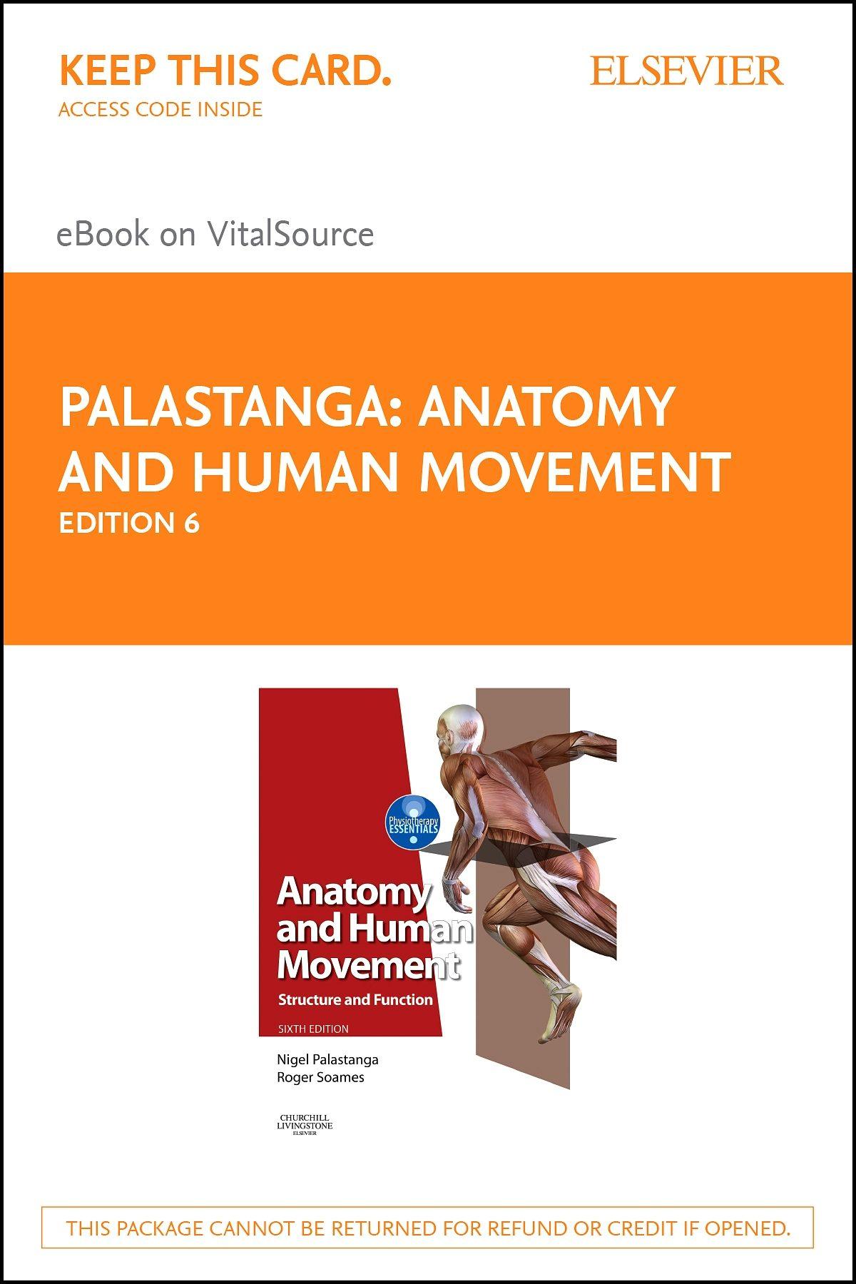 ANATOMY AND HUMAN MOVEMENT E-BOOK EBOOK   NIGEL PALASTANGA ...