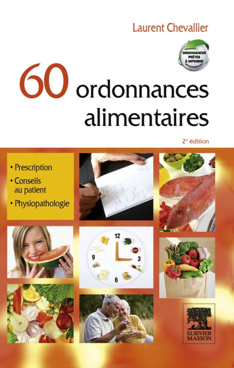 60 ORDONNANCES ALIMENTAIRES EBOOK   LAURENT CHEVALLIER   Descargar ...