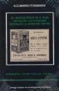 Un Mercado Etnico En La Plata: Emigracion Y Exportaciones Español As A La Argentina, 1880-1935 por Alejandro Fernandez Virgini