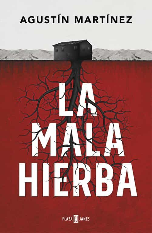 portada del libro de suspense La mala hierba, de Agustín Martínez