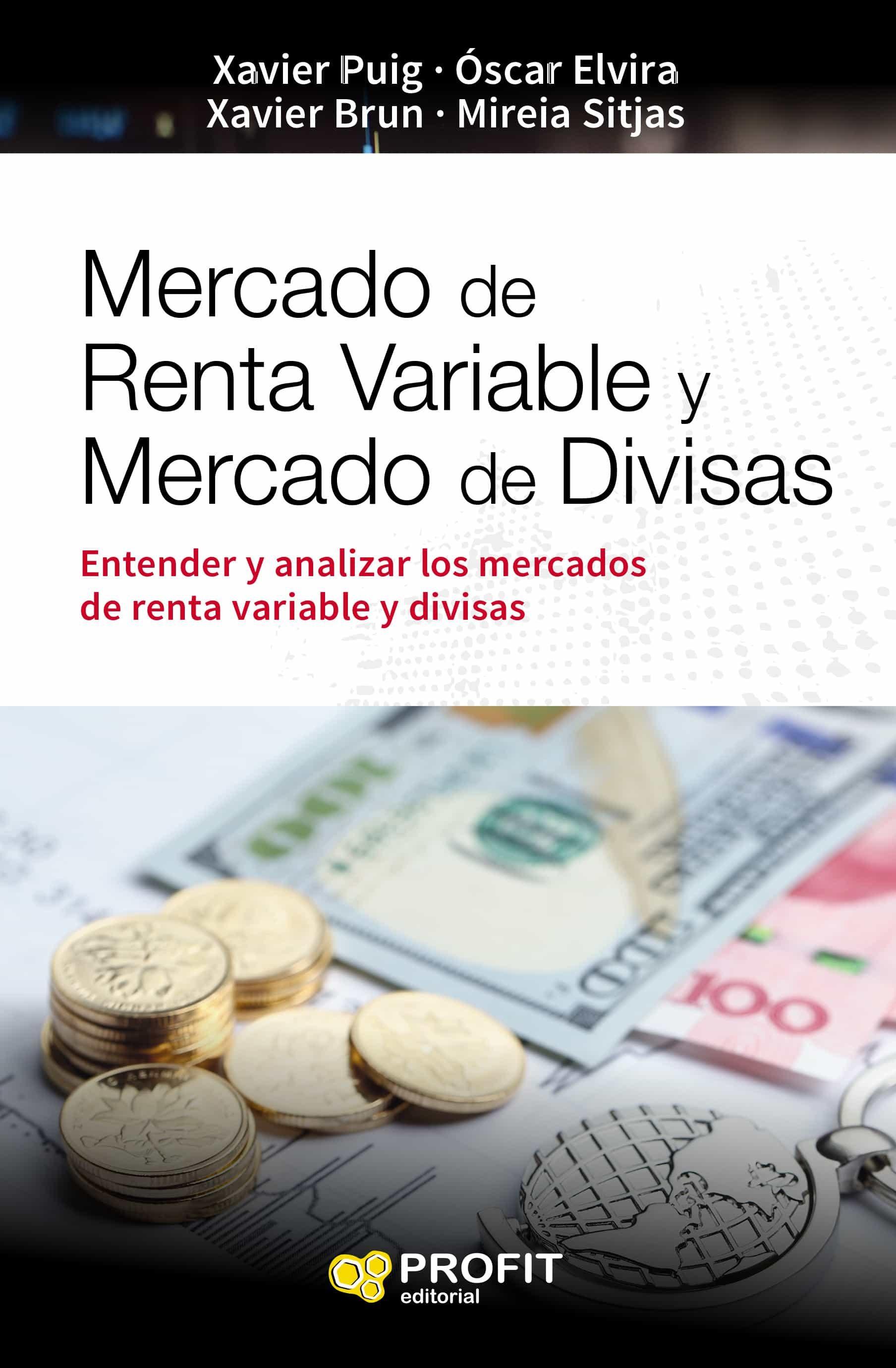 Mercado De Renta Variable Y Mercado De Divisas   por Vv.aa.