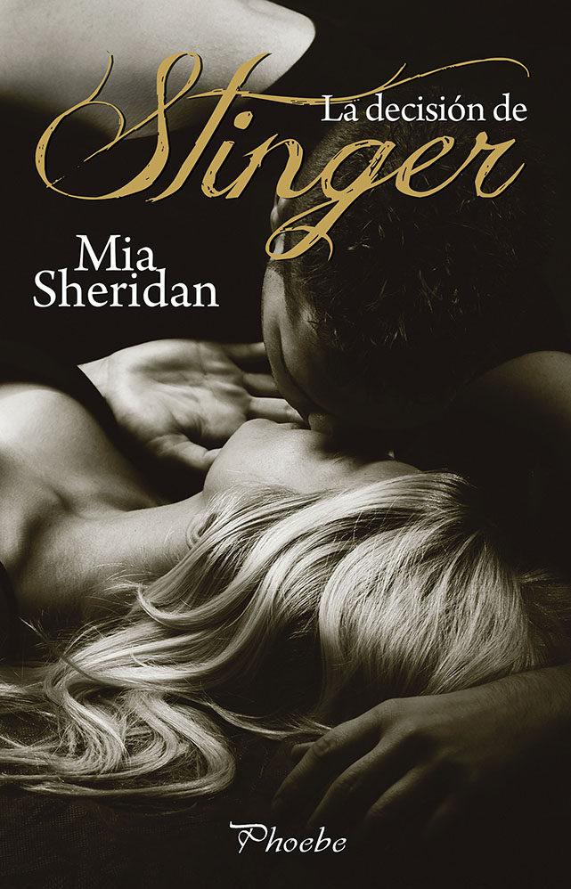 la decision de stinger-mia sheridan-9788416331697