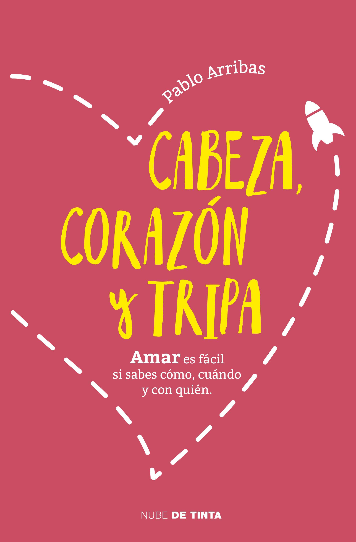 Cabeza, Corazón Y Tripa   por Pablo Arribas