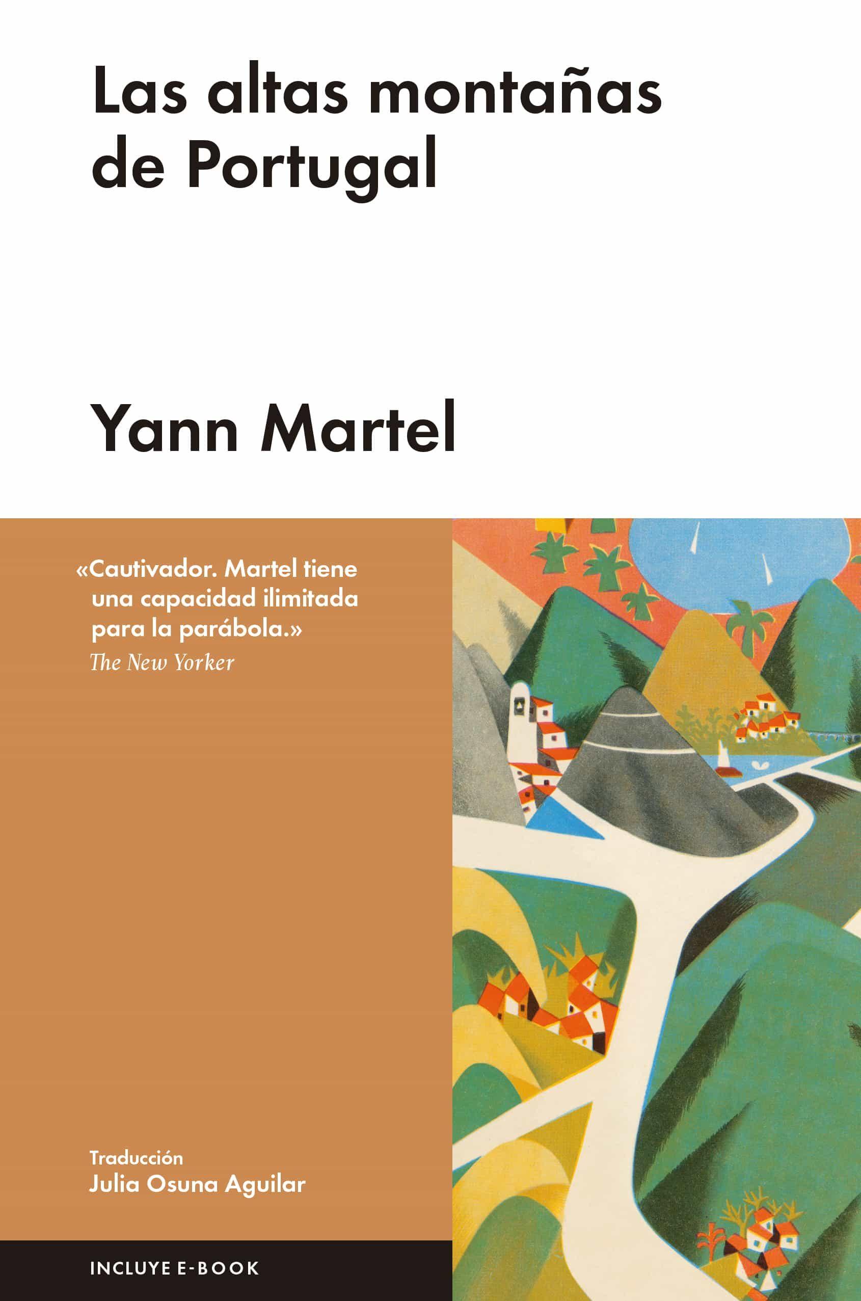 Las Altas Montañas De Portugal por Yann Martel