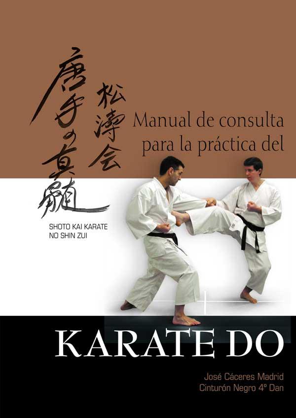Manual De Consulta Para La Practica Del Karate Do por Jose Caceres Madrid epub