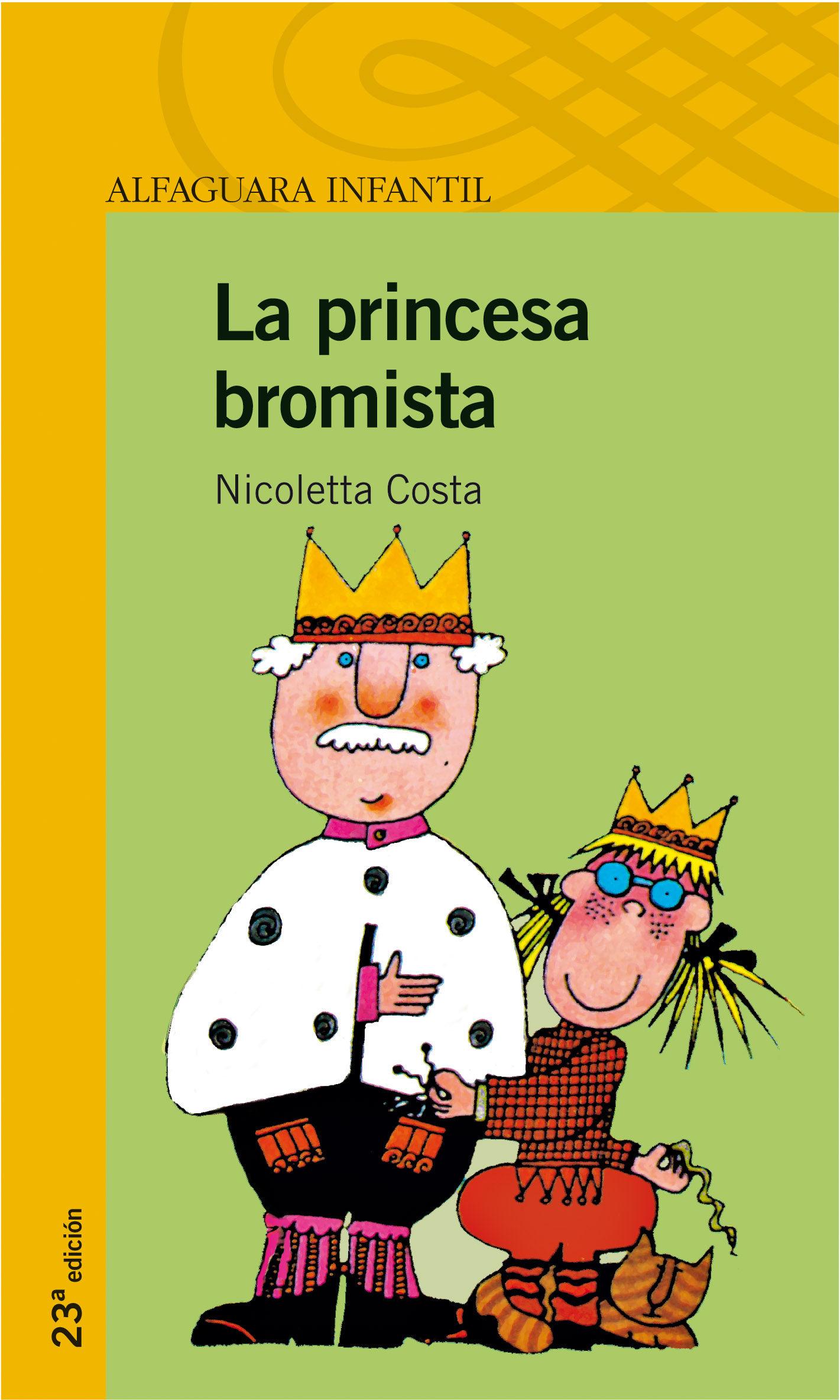 la princesa bromista (2ª ed.)-nicoletta costa-9788420448497