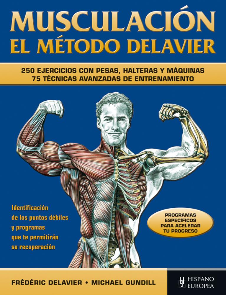 musculacion el metodo delavier 250 ejercicios con pesas haltera