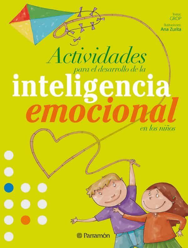 Resultado de imagen de actividades para desarrollar la inteligencia emocional libro