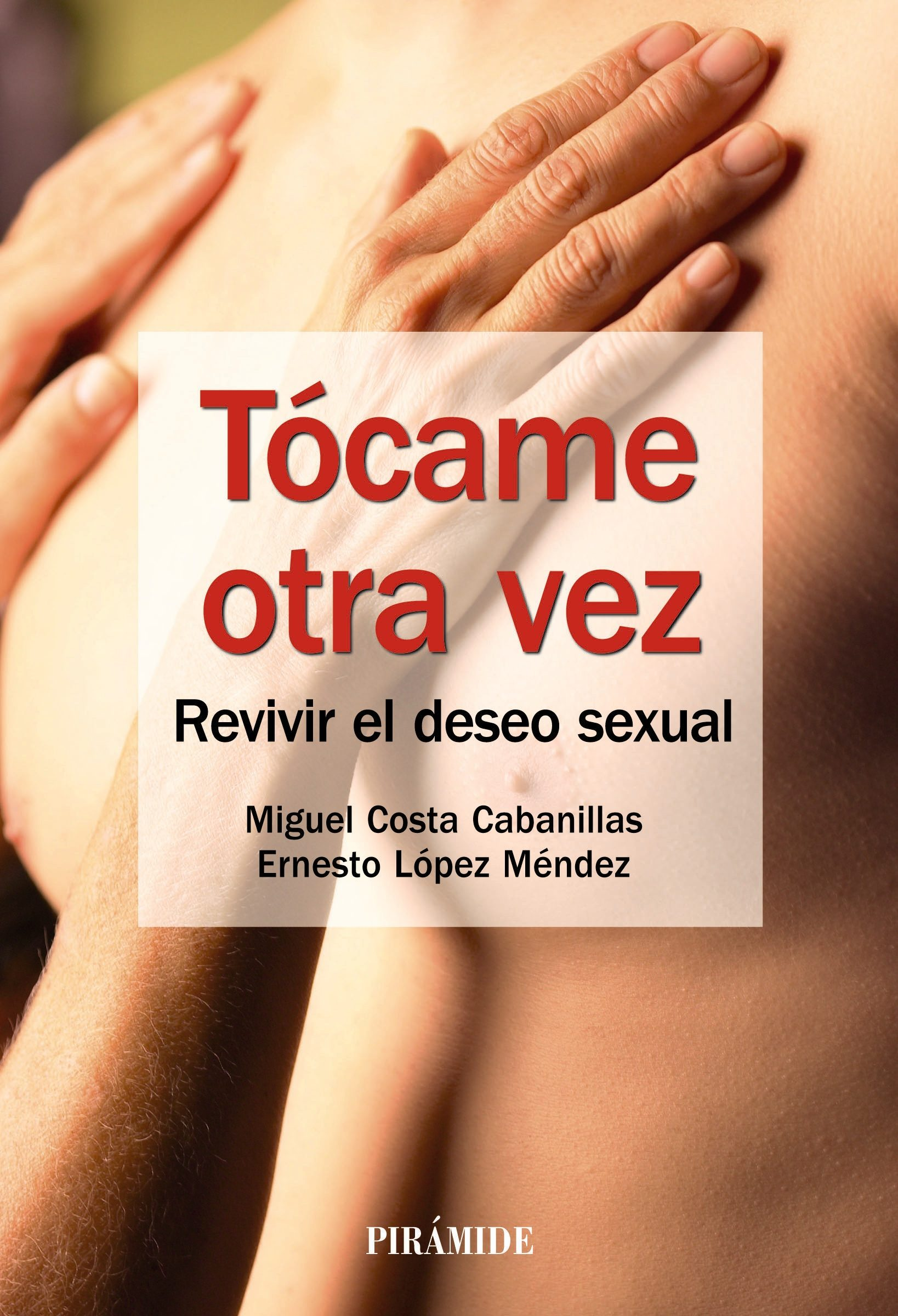 Tócame Otra Vez   por Miguel Costa Cabanillas, Ernesto Lopez Mendez