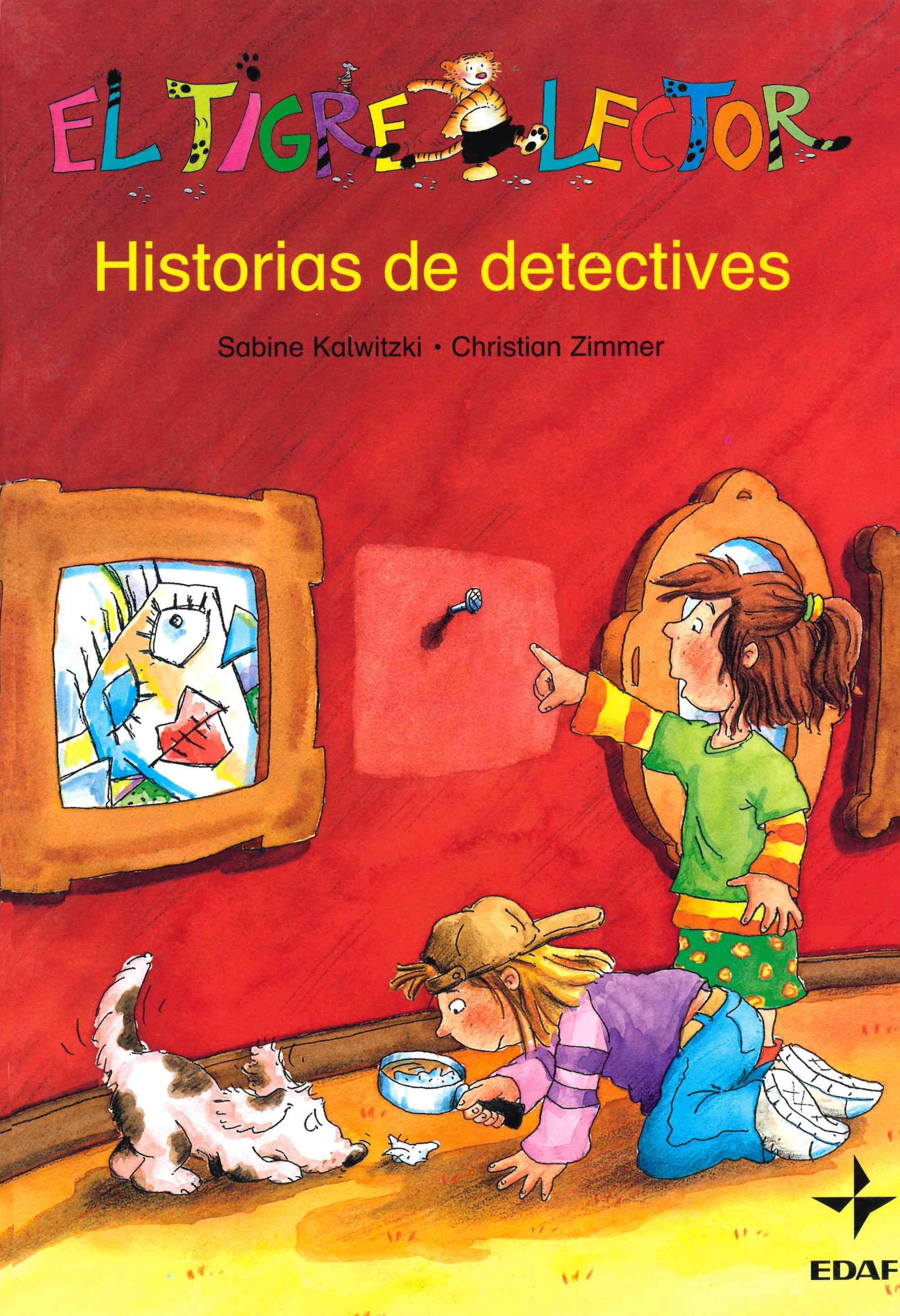 Historias De Detectives (el Tigre Lector: 6 Años) por Sabine Kalwitzki epub