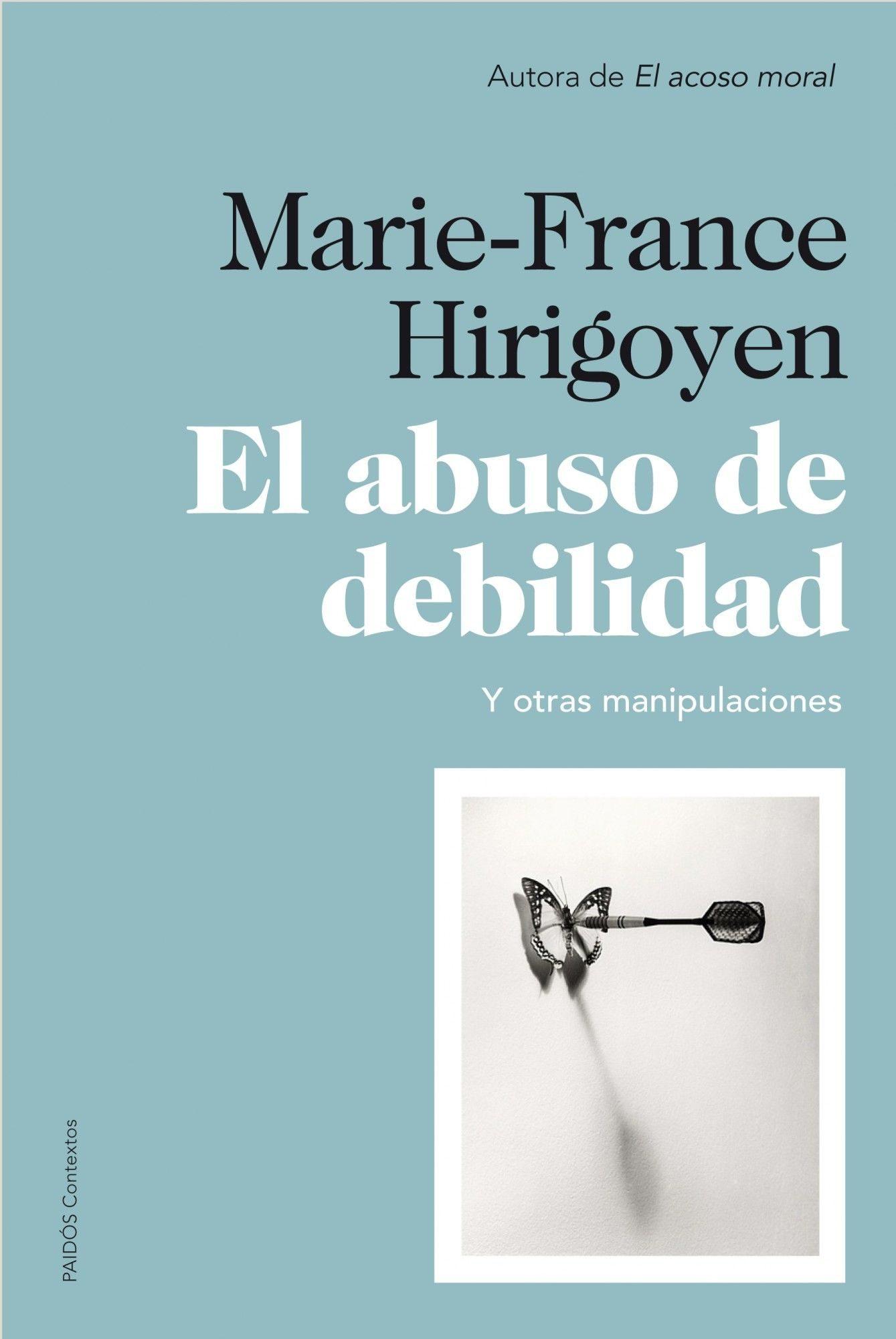 El Abuso De Debilidad   por Marie-france Hirigoyen