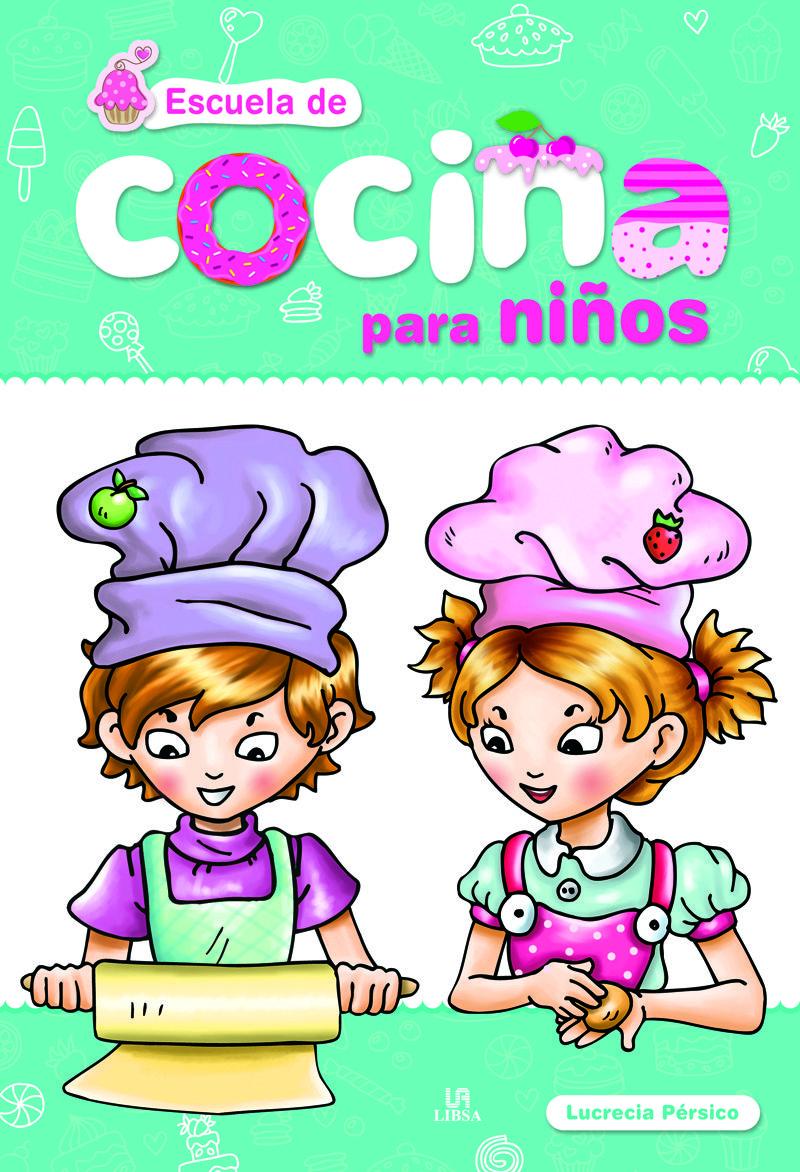 Genial libros de cocina para ni os galer a de im genes for Libro escuela de cocina