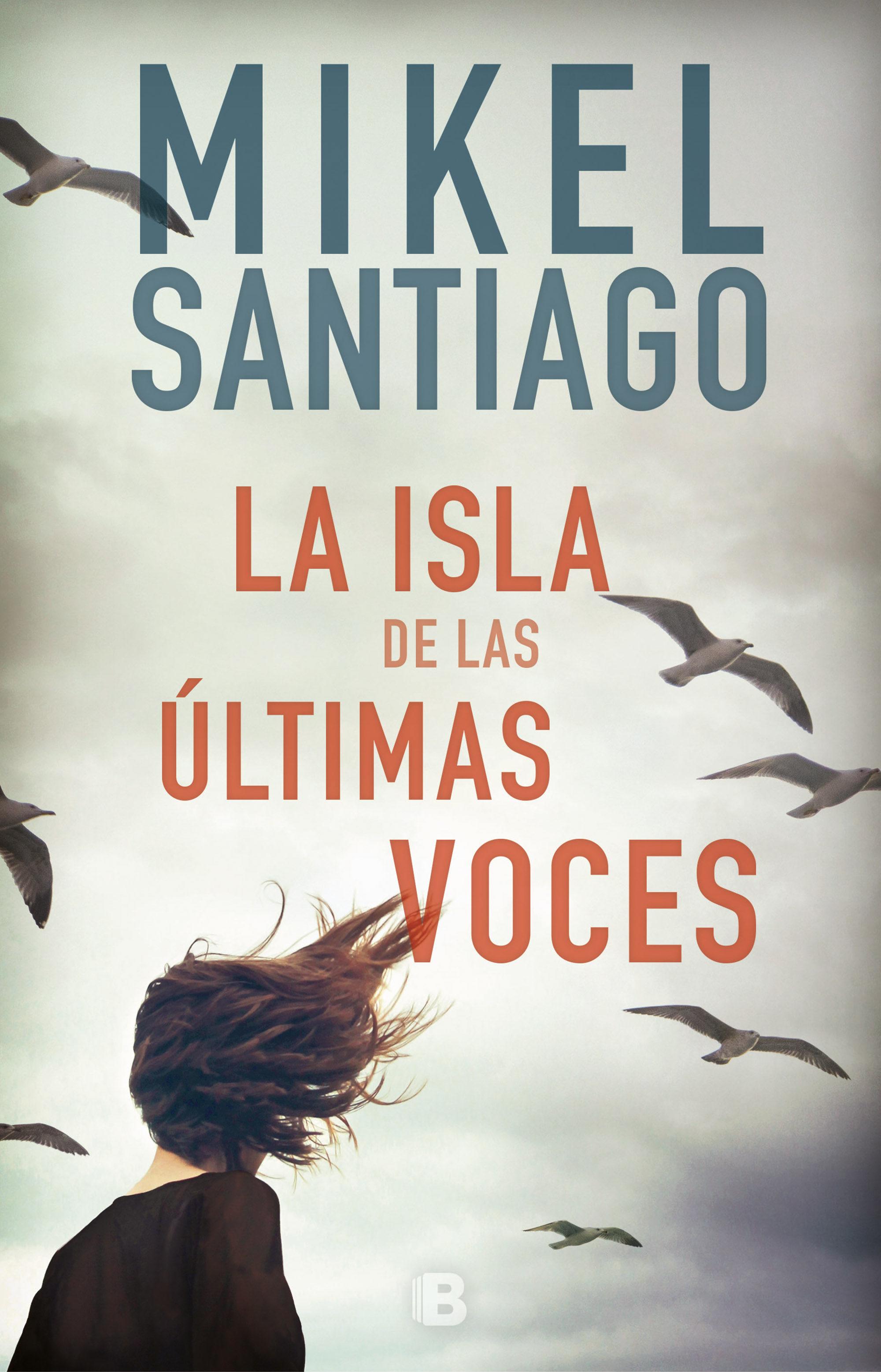 la isla de las últimas voces (ebook)-mikel santiago-9788466664097