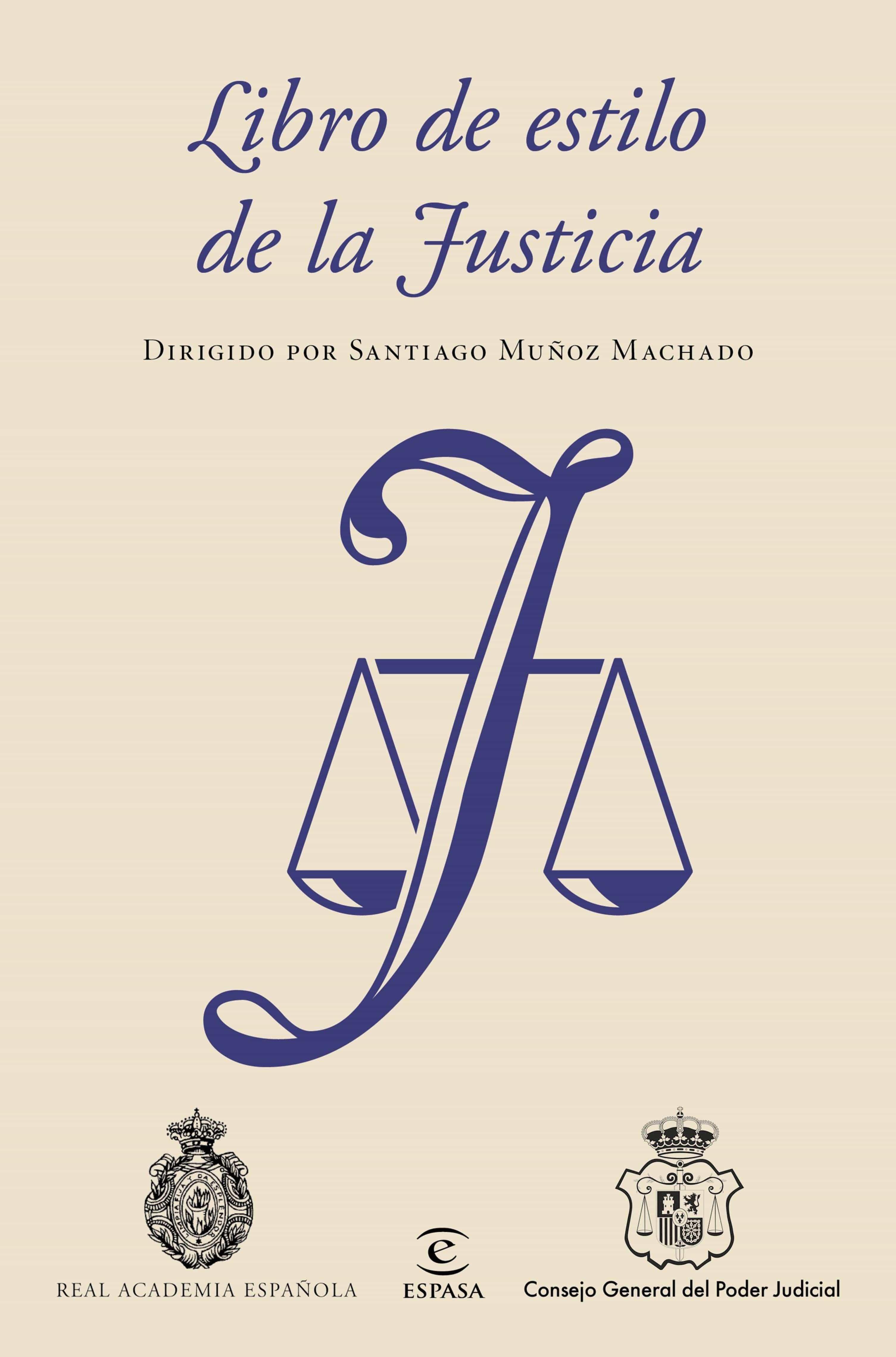 Libro De Estilo De La Justicia   por Real Academia Española