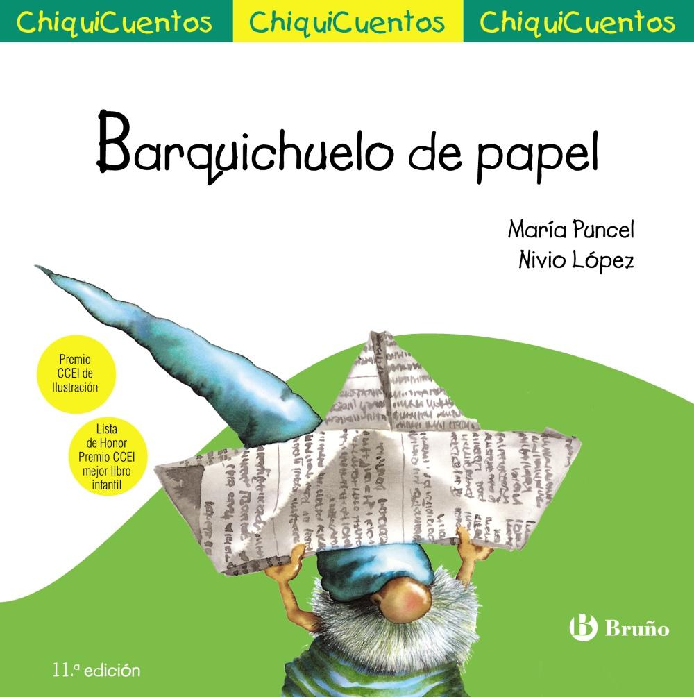 Chiquicuentos 4 : Barquichuelo De Papel por Maria Puncel