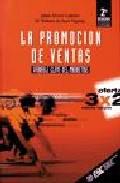 La Promocion De Ventas: Variable Clave Del Marketing (2ª Ed. Rev. Y Act.) por Jaime Rivera Camino
