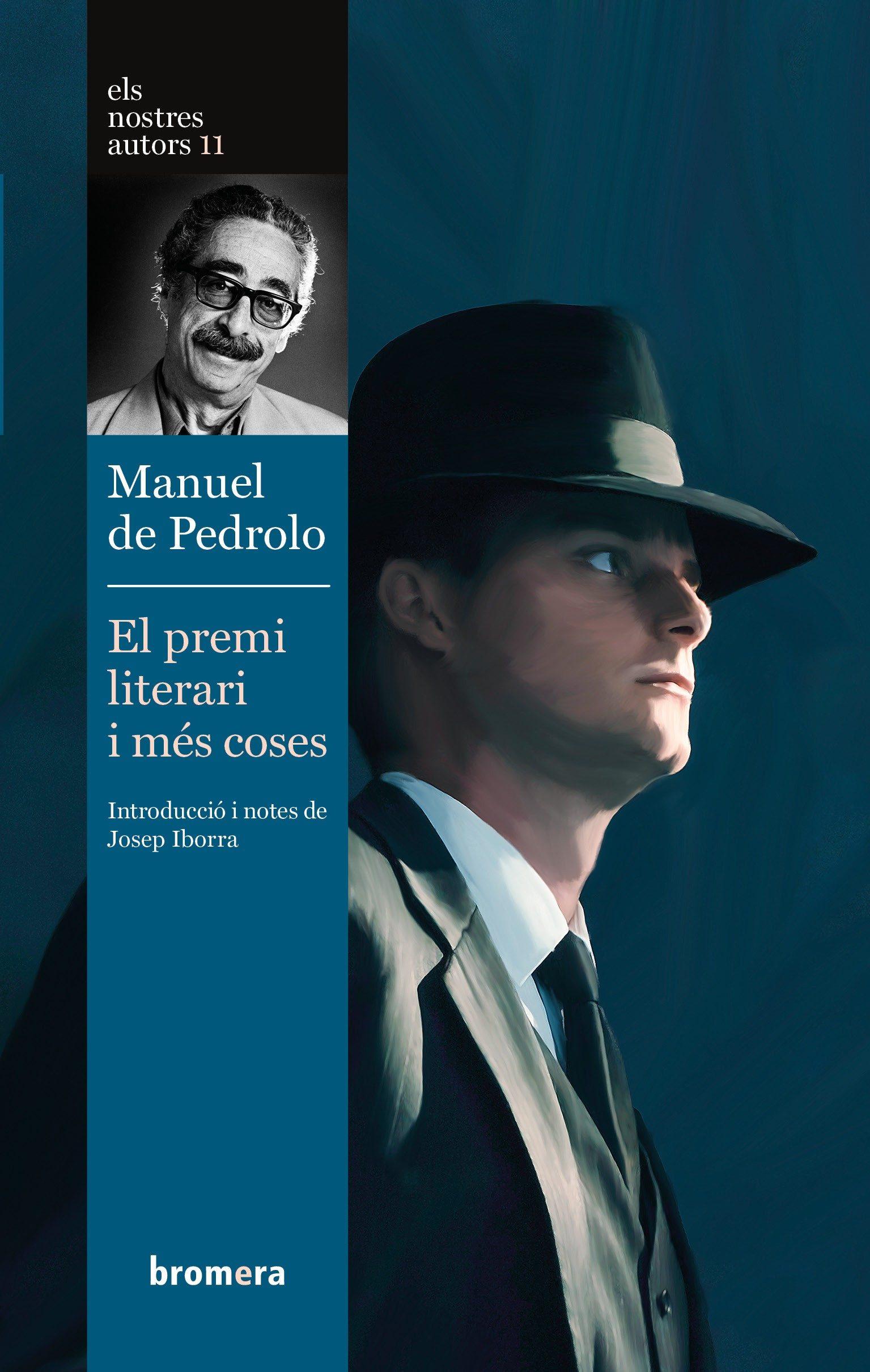 el premi literari i mes coses-manuel de pedrolo-9788476600597