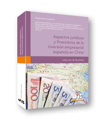 Aspectos Juridicos Y Financieros De La Inversion Empresarial Espa Ñola En China por Angel Urquizu Cavalle epub