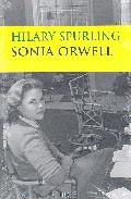 Sonia Orwell: La Chica Del Departamento De Ficcion por Hilary Spurling epub