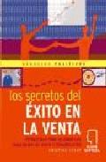 Los Secretos Del Exito En Venta: Estrategias Para Mejorar Las Hab Ilidades De Venta Y Comunicacion por Kristina Susac epub